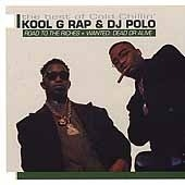 Kool G Rap And DJ Polo / Road To The Richies + Wanted: Dead Or Alive - The Best Of Cold Chillin (2CD/수입)