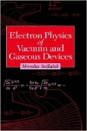 Electron Physics of Vacuum and Gaseous Devices (ISBN : 9780471145271)