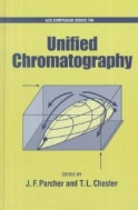 Unified Chromatography (American Chemical Society Symposium Series, Vol.748) (ISBN : 9780841236387)