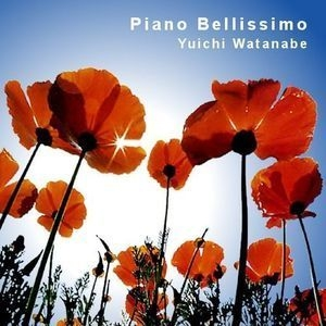 Yuichi Watanabe / Piano Bellissimo
