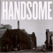 Handsome / Handsome