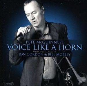 [미개봉] Pete McGuinness / Voice Like A Horn (수입)