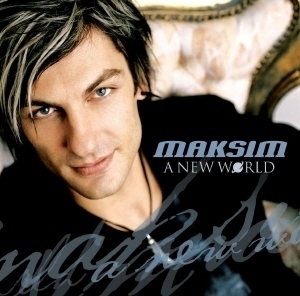 Maksim / A New World (EKCD0797)