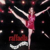 Raffaella Carra / Raffaella Senzarespiro (수입)
