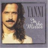 Yanni / In The Mirror (Digipack)
