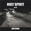 Holy Spirit / 1집 - Onething (미개봉)
