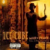 Ice Cube / War And Peace, Vol. 1: The War Disc (수입) (B)