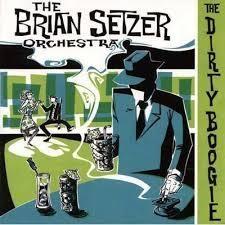 [일본반] Brian Setzer Orchestra - The Dirty Boogie [+1 Bonus Track]