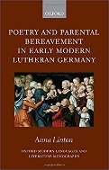 Poetry and Parental Bereavement in Early Modern Lutheran Germany   (Hard)