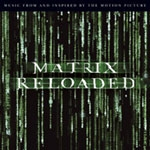 The Matrix Reloaded - O.S.T.