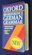 OXFORD MINIREGERENCE GERMAN GRAMMAR(P) (a)[포켓용]/사진의 제품  / ☞ 서고위치:RS 4  *[구매하시면 품절로 표기 됩니다]