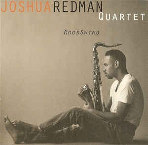 [수입] Joshua Redman Quartet - MoodSwing