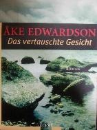 AKE EDWARDSON - DAS VERTAUSCHTE GESICHT - 독일문학 -