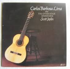 CARLOS BARBOSA LIMA : PLAYS THE ENTERTAINER SCOTT JOPLIN ///LP3