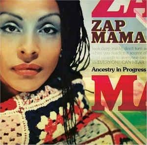 [수입] Zap Mama - Ancestry In Progress