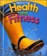 [미국교과서]Harcourt Health and Fitness Grade 1 : Student Book(2007) (Hardcover)