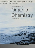 Study Guide and Solutions Manual for McMurry and Simanek's Fundamentals of Organic Chemistry Sixth Edition