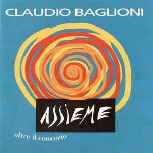 [수입] Claudio Baglioni - Assieme Oltre Il Concerto