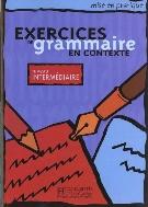 Exercices De Grammaire En Contexte 세트 (niveau Intemediaire + niveau Avance) [전2권]