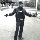 V.A. / The Third Unheard: Connecticut Hip Hop 1979-1983 (수입)