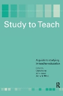 Study to Teach : A Guide to Studying in Teacher Education  (ISBN : 9781138180659)
