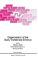 Organization of the Early Vertebrate Embryo (ISBN : 9780306451324)