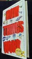 How Things Work -9780760727294  /사진의 제품   ☞ 서고위치:RX 2   *[구매하시면 품절로 표기됩니다]