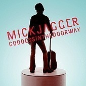Mick Jagger / Goddess In The Doorway