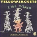 Yellowjackets / Live Wires (수입)