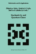 Stochasticity and Quantum Chaos (ISBN : 9789401040761)
