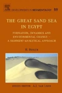 The Great Sand Sea in Egypt : Formation, Dynamics and Environmental Change - A Sediment-Analytical Approach (Developments in Sedimentology, 59) (ISBN : 9780444529411)