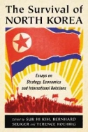 The Survival of North Korea (Paperback)