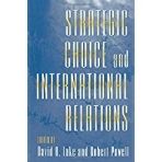 Strategic Choice and International Relations (Paperback)