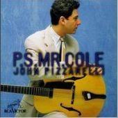 John Pizzarelli / P.S. Mr. Cole