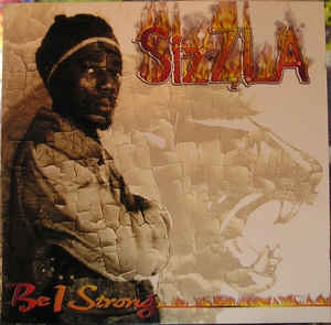 [수입] Sizzla - Be I Strong