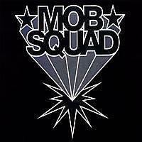 V.A / Mob Squad