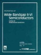 Properties of Wide Bandgap Ⅱ-Ⅵ Semiconductors   (ISBN : 9780852968826)
