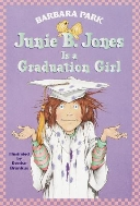 Junie B. Jones 17 : Is a Graduation Girl