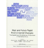 Past and Future Rapid Environmental Changes : The Spatial and Evolutionary Responses of Terrestrial Biota (ISBN : 9783540618775)