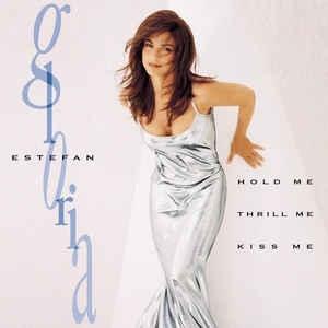[수입] Gloria Estefan - Hold Me, Thrill Me, Kiss Me