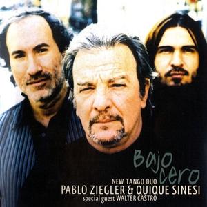 New Tango Duo (Pablo Ziegler & Quique Sinesi) / Bajo Cero (Digipack)