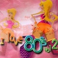 V.A. / I Love 80's Vol. 2 (2CD)