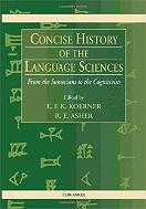 Concise History of the Language Sciences: From the Sumerians to the Cognitivists  (Hard)