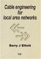 Cable Engineering for Local Area Networks (ISBN : 9781855734883)