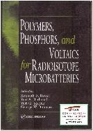 [영어원서 물리학] Polymers, Phosphors, and Voltaics for Radioisotope Microbatteries (2002년) (Paperback)