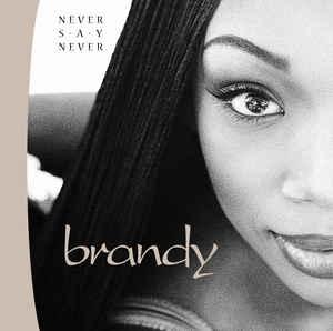 [수입] Brandy - Never Say Never