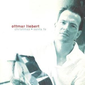 ottmar liebert - 크리스마스 + 산타페