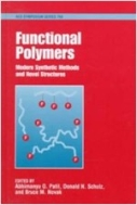 Functional Polymers : Modern Synthetic Methods and Novel Structures (ISBN : 9780841235779)