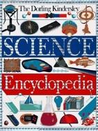 Dorling Kindersley Science Encyclopedia