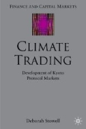 Climate Trading : Development of Greenhouse Gas Markets   (ISBN : 9781349512614)